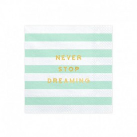"20 ""NEVER STOP DREAMING"" SERVIETTES – MINT"