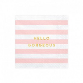"20 ""HELLO GORGEOUS"" SERVIETTES – PINK"