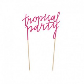 """TROPICAL PARTY"" CAKE TOPPER – FUCHSIA"