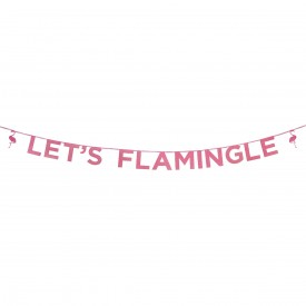 """LET'S FLAMINGLE"" GARLAND – PINK"